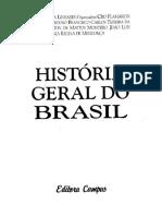 FRAGOSO, João. O Império escravista e a República dos plantadores. LINHARES, Maria Yedda. História Geral do Brasil
