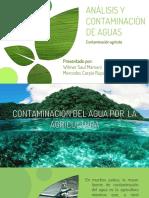 Grupo3 Contaminacion de Aguas Agricultura a.c. Aguas