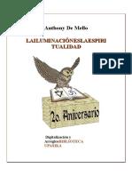De MELLO, Anthony - La Iluminacion Es La Espiritualidad