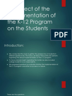 The Effect of the Implementation of the K-12