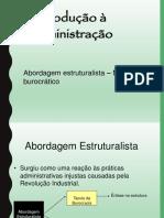 Abordagem Burocrática e Estruturalista