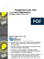 How Inspectors Can Use Fracture Mechanics Roger Cordes