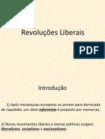 Aula DCE - Revoluções Liberais
