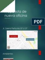 Propuesta de nueva oficina.pptx