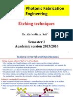 Eching Techniques