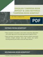 Kegagalan Tumpatan Resin Komposit & Cara Restorasi Tumpatan Resin Komposit