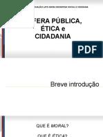 Curso de Pós-graduação Lato Sensu Em Defesa Social - Esfera Publica Etica e Cidadania - u1.Pptx