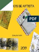 Libros de artista. 2019. Carlos Yusti