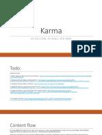 Karma - The lecture preparing guide