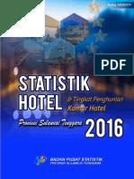Statistik Hotel Dan Tingkat Penghunian Kamar Hotel Provinsi Sulawesi Tenggara 2016