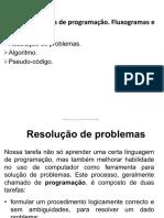 S01A01 - Técnicas de Programação. Fluxogramas e Algoritmos