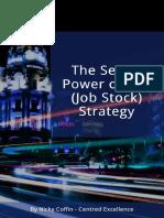 Secret Power of the Job Stock Strategy