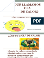 OLA CALOR