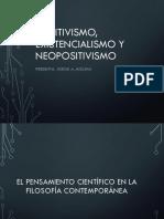 Positivismo, Existencialismo y Neopositivismo