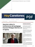 Apuntes Sobre La Conferencia Del Pedagogo Francés Philippe Meirieu en Uruguay – HOY CANELONES