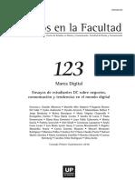 Escritos en La Facultad 123 - Noviembre 2016 Año 12 Nº 123 Centro de Estudios en Diseño y Comunicación Facultad de Diseño y Comunicació