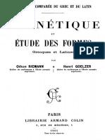 Grammaire comparée du grec et du latin I Phonétique et étude des formes.