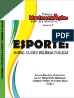 Esporte, Ensino, Saúde e Políticas Públicas