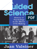 Valsiner - A Guided Science_ History of Psychology in the Mirror of Its Making.pdf