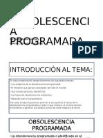La-obsolescencia-programada FCNDJKSV.pptx
