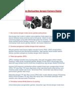 Tips Memotret Foto Berkualitas Dengan Kamera Digital