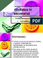Activitatea +«n secretariat
