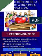 2 Momento Caracteristicas Espiritualidad de La Comunión- Caracteristic as-r