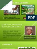 EXPO RESILIENCIA EN LOS ECOSISTEMAS.pptx