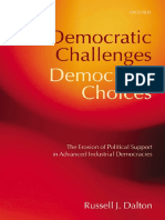 Democratic Challenges, Democratic Choices. the Erosion of Political Support in Advanced Industrial Democracies