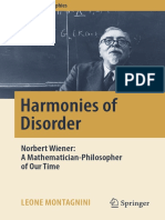 (Springer biographies) Montagnini, Leone_ Wiener, Norbert - Harmonies of Disorder _ Norbert Wiener_ A Mathematician-Philosopher of Our Time-Springer (2017).pdf