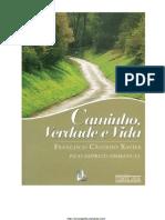 Caminho_Verdade_e_Vida_-_Emmanuel_-_Chico_Xavier