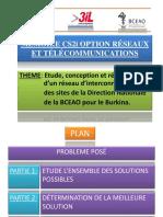 Etude, conception et réalisation   réseau d'interconnexion    des sites de la Direction Nationale  de la BCEAO pour le Burkina.
