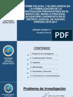 Informe Policial y Su Influencia en La Formalización