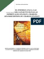 Cuando El Enemigo Ataca Las Claves Para Ganar Tus Batallas Espirituales Stanley Charles Spanish Edition by Charles Stanley