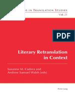 Susanne M. Cadera Andrew Samuel Walsh Literary Retranslation in Context 2016.pdf
