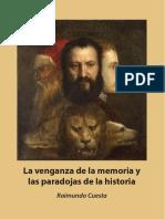 La venganza de la memoria y las paradojas de la historia