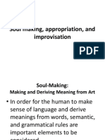 Soul Making, Appropriation, And Improvisation