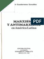 Marxismo_y_antimarxismo_en_Am_rica_Latina_-_P._Guadarrama_Gonz_lez.pdf
