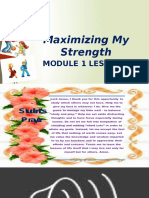MODULE 1 LESSON 2 Maximizing My Strength