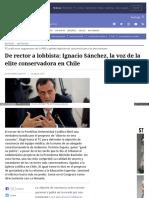 207-08-29 de Rector a Lobbista. Ignacio Sánchez, La Voz de La Elite Conservadora en Chile