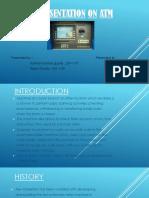 Presentation on ATM