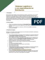 Maestría en Sistemas Logísticos y Operaciones Con Especialización en Centros de Distribución[39]