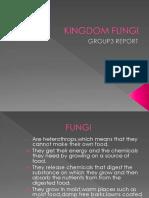 Kingdom Fungi Report