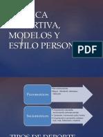 Tecnica Deportiva, Modelos y Estilo Personal