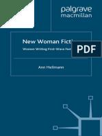 Heilmann, Ann - New Woman Fiction, Women Writing First-Wave Feminism.pdf