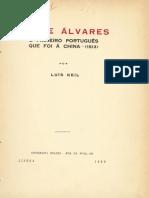 KEIL,Luís,1881-1947_Jorge Álvares _ o Primeiro Português Que Foi à China (1513) _ Por Luís Keil