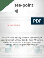 Discrete-Point Testing