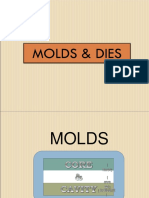 Molds and Dies