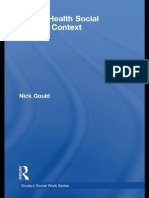 [Student social work] Nick Gould - Mental Health Social Work in Context (Student Social Work)   (2009, Routledge).pdf
