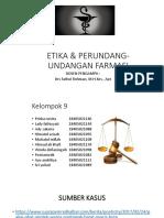 Etika & Perundang-undangan Farmasi